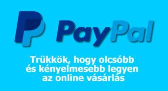 Paypal trükkök, hogy a belépés után öröm legyen a használata