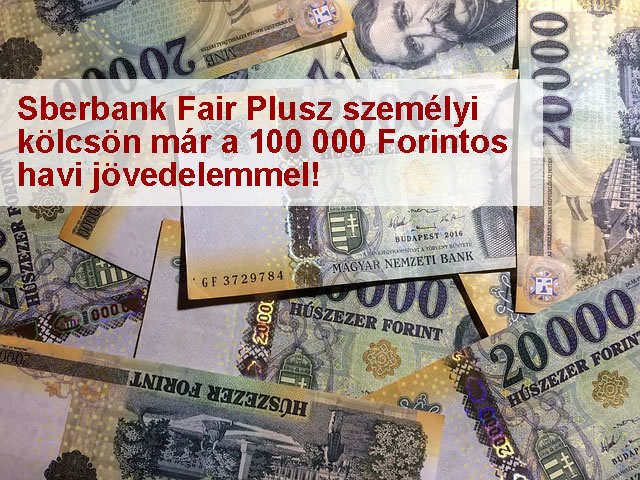 Sberbank Fail Szemelyi kölcsön 100 ezres jövedelemmel